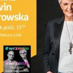 KAROLINA KORWIN-PIOTROWSKA - SPOTKANIE AUTORSKIE - ŁÓDŹ