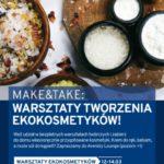 """""""Make & Take"""" – warsztaty tworzenia ekokosmetyków w poznańskiej Avenidzie"""